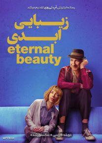 دانلود فیلم Eternal Beauty 2019 زیبای ابدی با دوبله فارسی