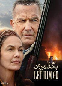 دانلود فیلم Let Him Go 2020 بگذار برود با زیرنویس فارسی
