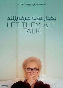 دانلود فیلم Let Them All Talk 2020 بگذار همه حرف بزنند با دوبله فارسی