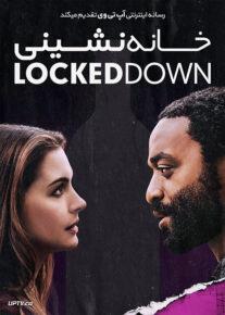 دانلود فیلم Locked Down 2021 خانه نشینی با دوبله فارسی