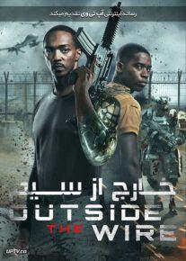 دانلود فیلم Outside the Wire 2020 خارج از سیم با دوبله فارسی