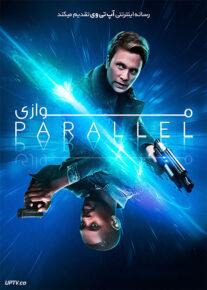 دانلود فیلم Parallel 2018 موازی با دوبله فارسی