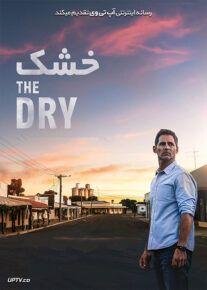 دانلود فیلم The Dry 2020 خشک با زیرنویس فارسی