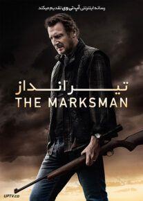 دانلود فیلم The Marksman 2021 تیرانداز با دوبله فارسی