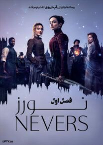 دانلود سریال The Nevers  نورز فصل اول با دوبله فارسی