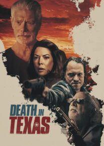 دانلود فیلم Death in Texas 2021 مرگ در تگزاس با زیرنویس فارسی
