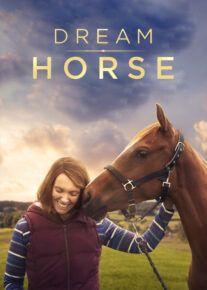 دانلود فیلم Dream Horse 2021 اسب رویایی با زیرنویس فارسی