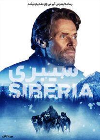 دانلود فیلم Siberia 2019 سیبری با زیرنویس فارسی
