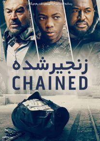 دانلود فیلم Chained 2020 زنجیر شده با زیرنویس فارسی