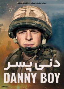 دانلود فیلم دنی پسر Danny Boy 2021 با زیرنویس فارسی