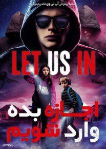 دانلود فیلم Let Us In 2021 اجازه بده وارد شویم با زیرنویس فارسی
