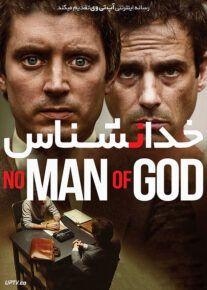 دانلود فیلم خدانشناس No Man of God 2021 با زیرنویس فارسی