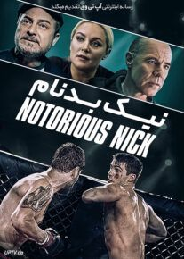 دانلود فیلم Notorious Nick 2021 نیک بدنام با زیرنویس فارسی