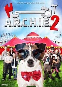 دانلود فیلم آرچی 2 ARCHIE 2 2018 با زیرنویس فارسی