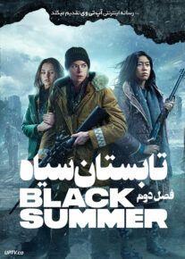 دانلود سریال Black Summer تابستان سیاه فصل دوم
