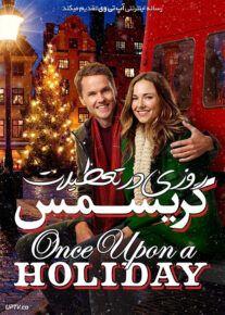 دانلود فیلم روزی در تعطیلات کریسمس Once Upon a Holiday 2015 با زیرنویس فارسی