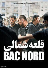 دانلود فیلم قلعه شمالی The Stronghold BAC Nord 2020 با زیرنویس فارسی
