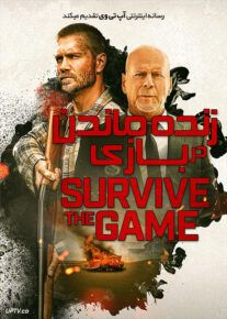 دانلود فیلم زنده ماندن در بازی Survive the Game 2021 با زیرنویس فارسی