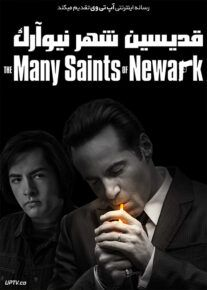 دانلود فیلم قدیسین شهر نیوآرک The Many Saints of Newark 2021 با زیرنویس فارسی